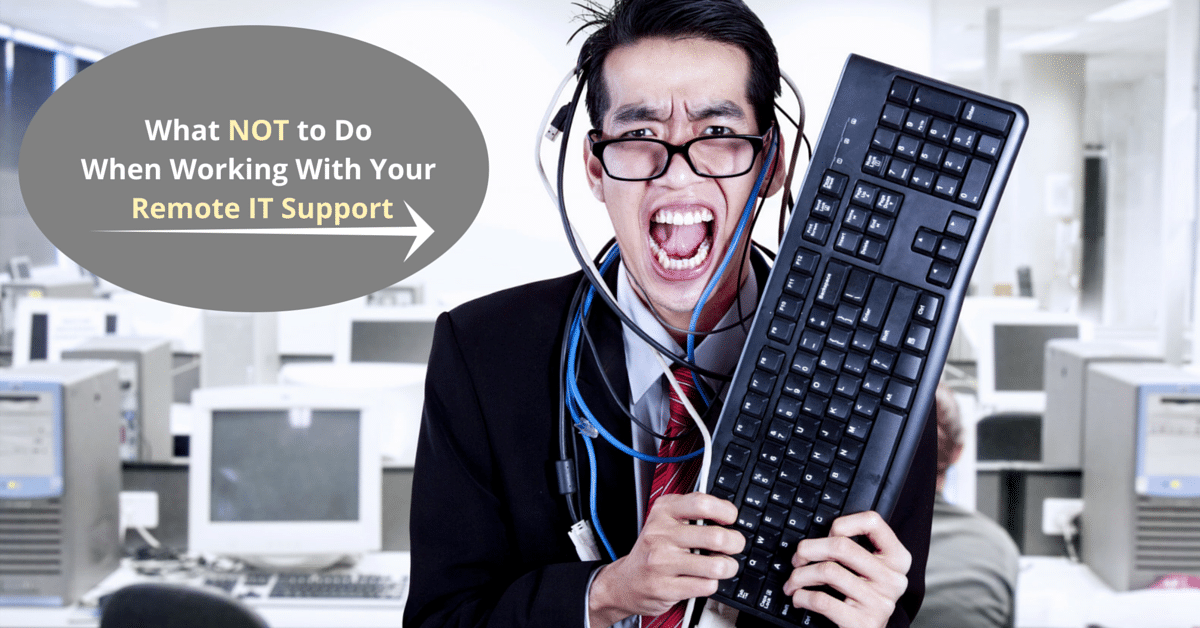 Working With Your Remote IT Support